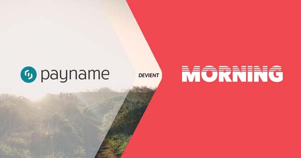 payname devient morning