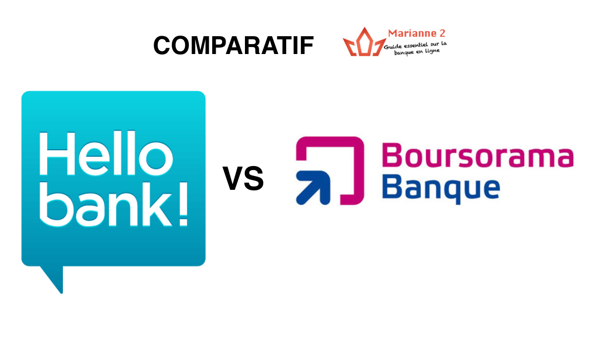 Comparatif Hello Bank Boursorama Banque