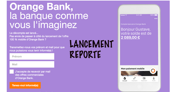Orange Bank lancement reporté
